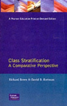 Class Stratification : Comparative Perspectives, Paperback