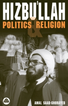 Hizbu'llah : Politics and Religion, Paperback