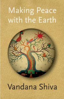 Making Peace with the Earth, Paperback Book