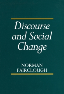 Discourse and Social Change, Paperback