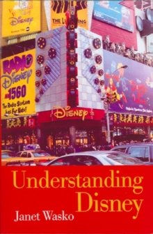 Understanding Disney : The Manufacture of Fantasy, Paperback