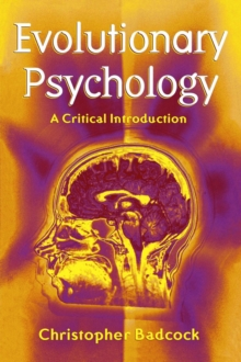 Evolutionary Psychology : A Critical Introduction, Paperback Book