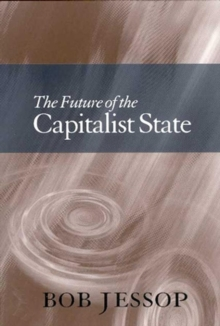 The Future of the Capitalist State, Paperback