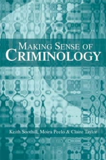 Making Sense of Criminology, Paperback