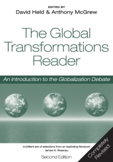 The Global Transformations Reader : An Introduction to the Globalization Debate, Paperback