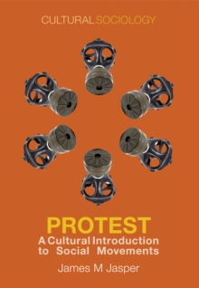 Image of Protest : A Cultural Introduction to Social Movements