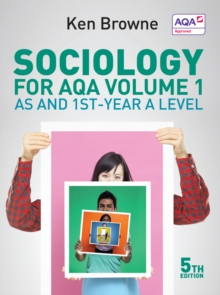 Sociology for AQA : AS and 1st-Year A Level Volume 1, Paperback