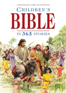 The Children's Bible in 365 Stories : A Story for Every Day of the Year, Hardback