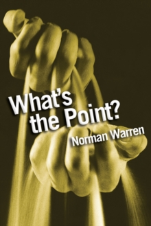 What's the Point? : Finding Answers to Life's Questions, Paperback