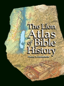 The Lion Atlas of Bible History, Hardback