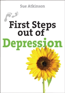 First Steps Out of Depression, Paperback