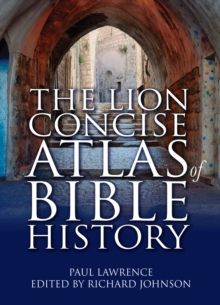 The Lion Concise Atlas of Bible History, Paperback