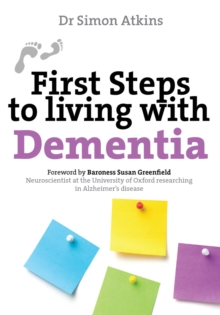 First Steps to Living with Dementia, Paperback