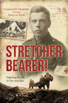 Stretcher Bearer : Fighting for Life in the Trenches, Paperback