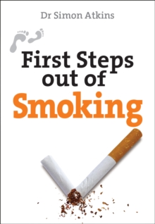 First Steps Out of Smoking, Paperback