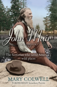 John Muir : The Scotsman Who Saved America's Wild Places, Paperback
