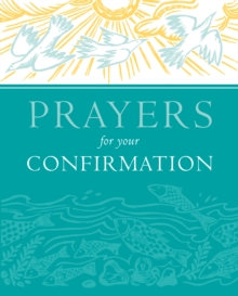 Prayers for Your Confirmation, Hardback Book