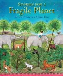 Stories for a Fragile Planet : Traditional Tales About Caring for the Earth, Hardback