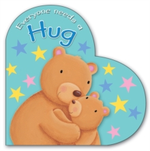 Everyone Needs a Hug, Board book Book
