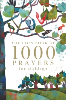 The Lion Book of 1000 Prayers for Children, Hardback Book