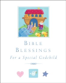 Bible Blessings : For a Special Godchild, Hardback