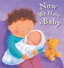 Now We Have a Baby, Board book