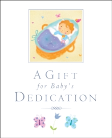 A Gift for Baby's Dedication, Hardback