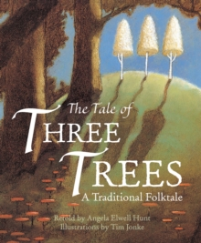 The Tale of Three Trees, Hardback
