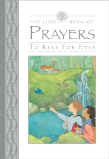 The Lion Book of Prayers to Keep for Ever, Hardback