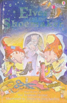 The Elves and the Shoemaker, Hardback