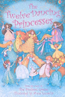 Twelve Dancing Princesses : Gift Edition, Hardback