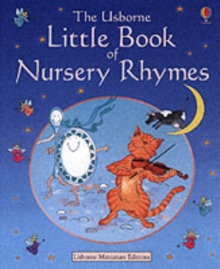 The Usborne Little Book of Nursery Rhymes, Hardback