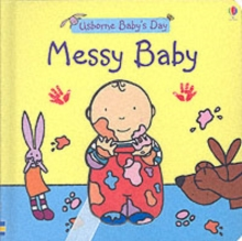 Messy Baby, Board book
