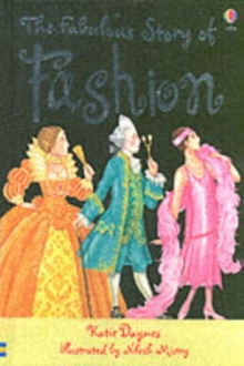 The Fabulous Story of Fashion, Hardback