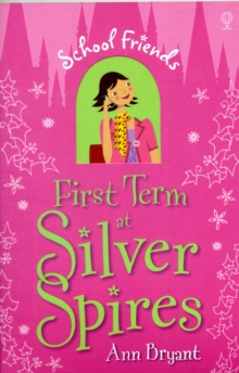 First Term at Silver Spires, Paperback