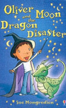 Oliver Moon And The Dragon Disaster, Paperback Book