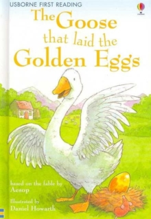 The Goose That Laid the Golden Egg : Level 3, Hardback