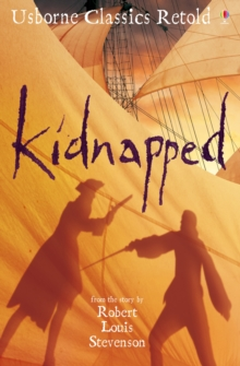 Kidnapped : From the Novel by Robert Louis Stevenson, Paperback Book