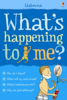 What's Happening to Me? : Boy, Paperback