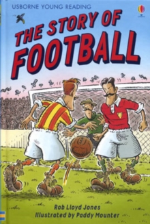 The Story of Football, Hardback