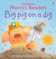 Big Pig On A Dig Phonics Reader, Paperback Book