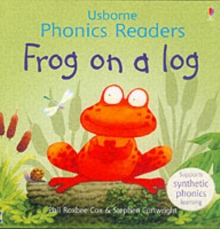 Frog On A Log Phonics Reader, Paperback Book