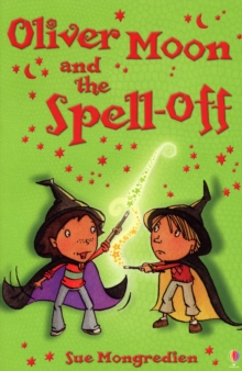 Oliver Moon and the Spell-off, Paperback
