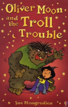Oliver Moon's Troll Trouble, Paperback