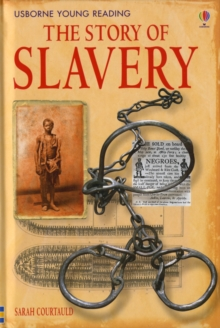 The Story of Slavery, Hardback Book