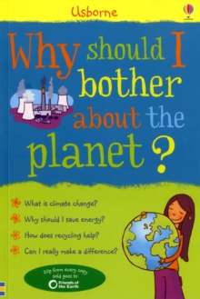 Why Should I Bother About the Planet?, Paperback