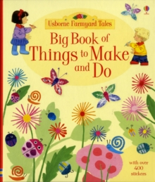 Big Book of Farmyard Tales Things to Make and Do, Spiral bound