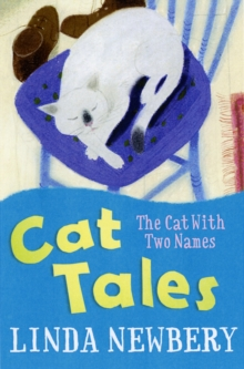 Cat Tales: the Cat with Two Names, Paperback Book