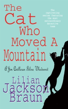 The Cat Who Moved a Mountain, Paperback