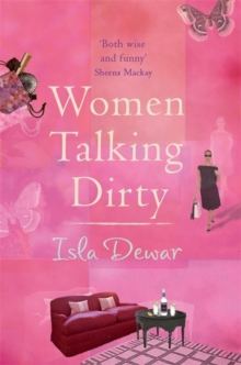 Women Talking Dirty, Paperback